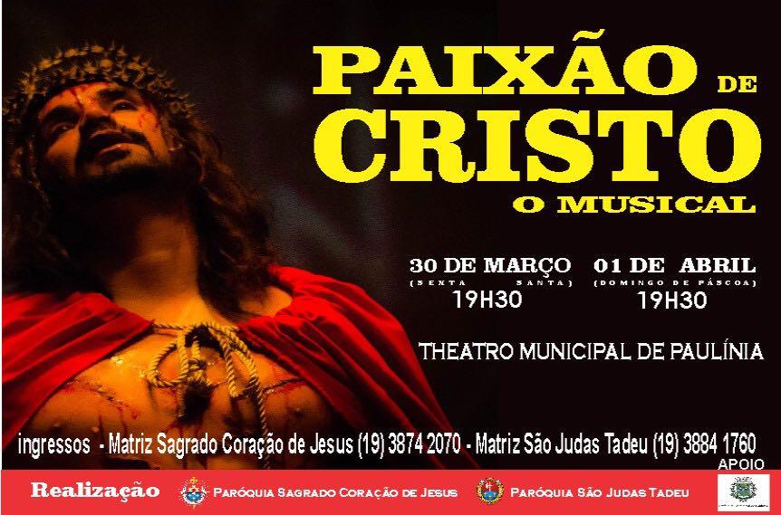 Imperdível! Paixão de Cristo: O Musical 2018