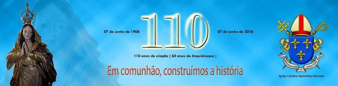 Arquidiocese 110 anos: Em comunhão, construímos a história