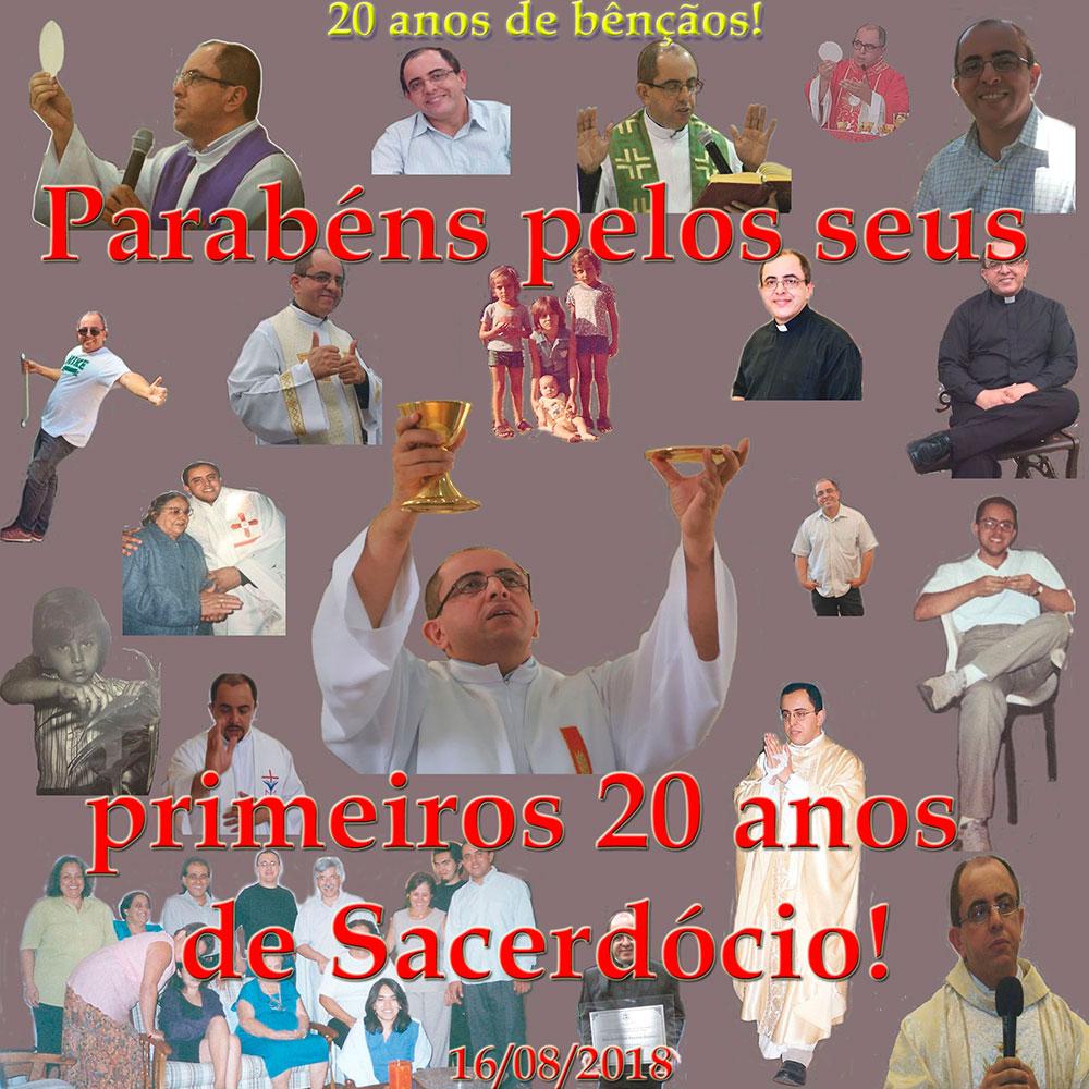 Padre Paulo: 20 anos de Ordenação Sacerdotal