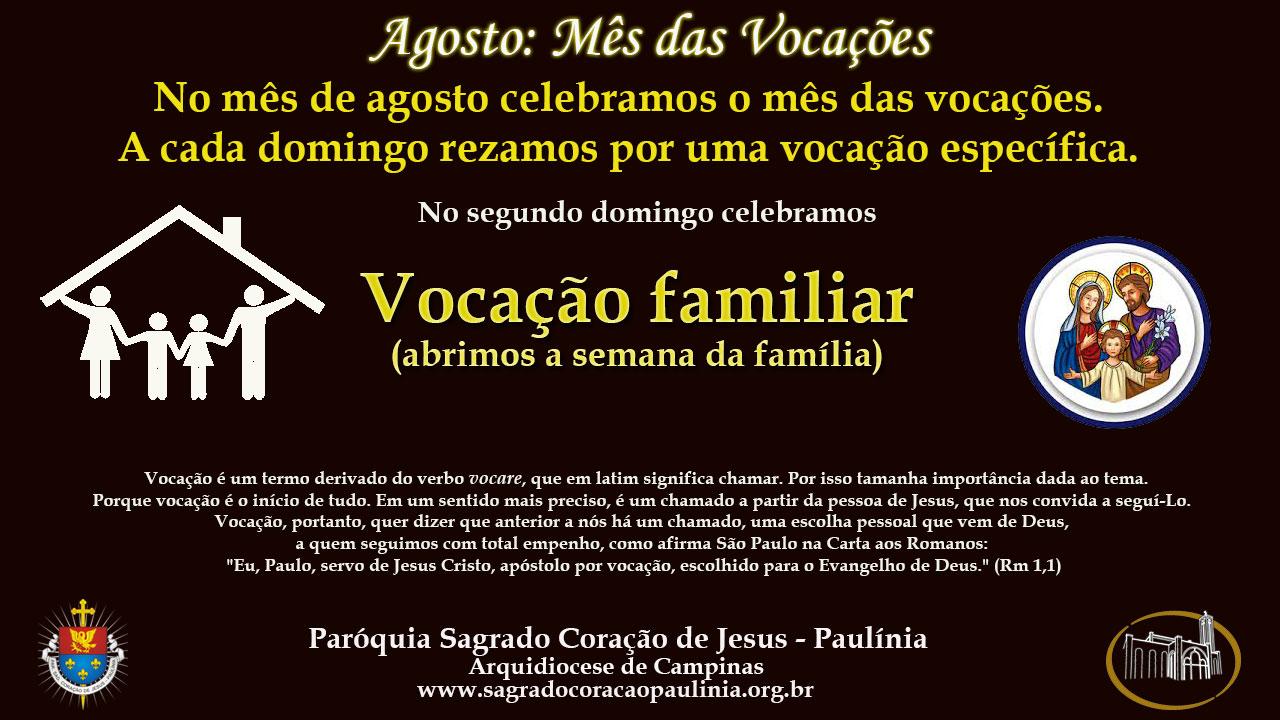 2° Domingo: Vocação Familiar