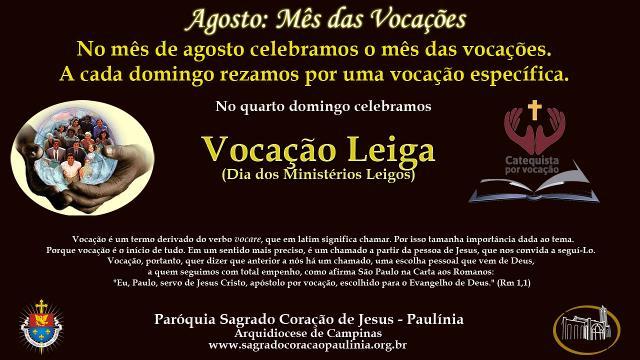 4° Domingo: Vocações Leigas - Dia dos Ministérios Leigos